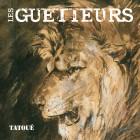 Guetteurs - Tatoué